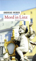 Andreas Weber - Mord in Linz