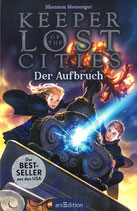 Shannon Messenger - Keeper of the Lost Cities: Der Aufbruch