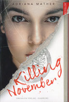 Adriana Mather - Killing November