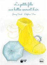 La petite fille aux bottes courant d'air