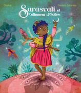 Sarasvatî et l'allumeur d'étoiles
