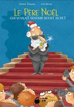 Le Père Noël qui voulait devenir agent secret
