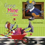 Grise Mine au royaume de Zibarre