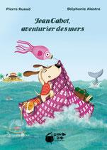Jean Cabot aventurier des mers