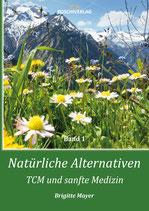 Natürliche Alternativen - TCM und sanfte Medizin - Hardcover mit Lesezeichen