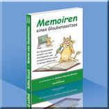 Memoiren eines Glaubenssatzes - Hardcover mit Fadenheftung und Kapitalband