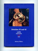 Mein Buch - Zwischen 35 und 45