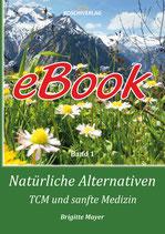 eBook - Natürliche Alternativen - TCM und sanfte Medizin