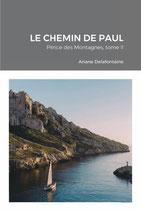 LE CHEMIN DE PAUL, Prince des Montagnes Tome II