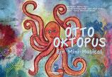Otto Oktopus – Ein Mini-Musical