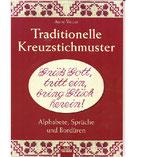 Traditionelle Kreuzstichmuster - Alphabet , Sprüche und Bordüren   (gebraucht , Zustand wie neu )