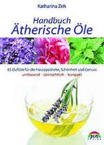 Handbuch Ätherische Öle von Katharina Zeh