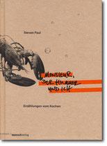 """Stevan Paul - """"Monsieur, der Hummer und ich"""" (Mängelexemplar)"""