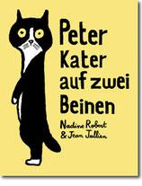 """Nadine Robert & Jean Jullien - """"Peter, Kater auf zwei Beinen"""" (Mängelexemplar)"""