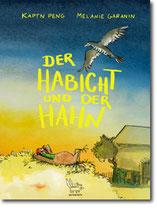 """Käptn Peng & Melanie Garanin: """"Der Habicht und der Hahn"""""""