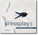 """Claes Neuefeind (Hg.) - """"pressplay 3"""" (Mängelexemplar)"""