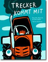 """Finn-Ole Heinrich, Dita Zipfel & Halina Kirschner - """"Trecker kommt mit"""" (Mängelexemplar)"""