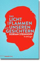 """Dorian Steinhoff - """"Das Licht der Flammen auf unseren Gesichtern"""" (Mängelexemplar)"""