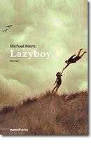 "Michael Weins - ""Lazyboy"""