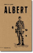 "Sebastian Jung - ""Albert"". Graphic Novel (Mängelexemplar)"