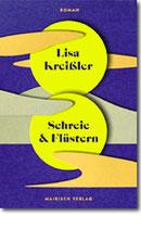 """Lisa Kreißler - """"Schreie & Flüstern"""""""