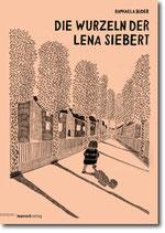 """Raphaela Buder - """"Die Wurzeln der Lena Siebert"""" (Mängelexemplar)"""