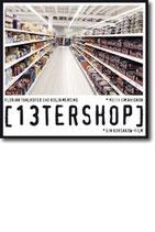 "Florian Thalhofer & Kolja Mensing - ""13terShop"""