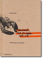 """Stevan Paul - """"Monsieur, der Hummer und ich"""""""