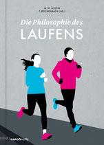 """M. W. Austin / P. Reichenbach (Hg.) -  """"Die Philosophie des Laufens"""" (Mängelexemplar)"""