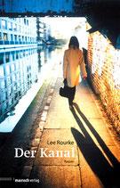 """Lee Rourke - """"Der Kanal"""" (Mängelexemplar)"""