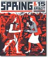 "SPRING #15 - ""Arbeit"""