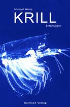 """Michael Weins - """"Krill"""" (Mängelexemplar)"""
