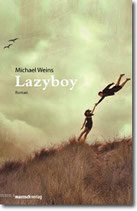 """Michael Weins - """"Lazyboy"""" (Mängelexemplar)"""