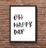 """Print """" Oh happy day"""""""