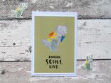 """Postkarte """"Endlich Schulkind"""""""