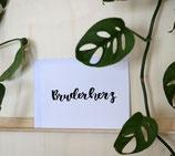 "Postkarte ""Bruderherz"""