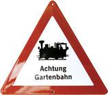 Verkehrsschild - Achtung Gartenbahn