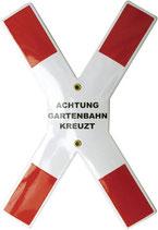 Andreaskreuz - Achtung Gartenbahn kreuzt