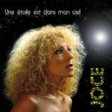 """CD digipack """"Une étoile est dans mon ciel"""""""