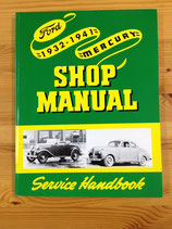 Shop Manual Ford 1932-41 Reprint