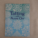 『Tatting with Anne Orr』
