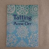 『Tatting with Anne Orr』