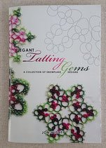『ELEGANT Tatting Gems:a collectiom of snowflake』Jon Yusoff   #T390