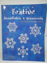 『Festive(Snowflakes&Ornaments)/フェスティヴ(スノーフレーク&オーナメント)』