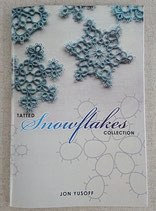 『TATTED Snowflakes COLLECTION』 Jon Yusoff