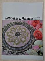 Tatting Lace, Marmelo Pattern Book 1〜Erika TASHIRO