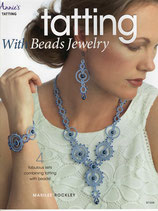 『 Tatting with Beads Jewelry / タティング・ウィズ・ビーズジュエリー』