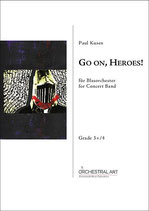 Go on, Heroes!  - Paul Kusen