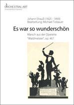 Es war so wunderschön - Johann Strauß Sohn