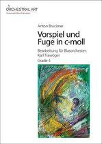 Vorspiel und Fuge in c-moll - Anton Bruckner